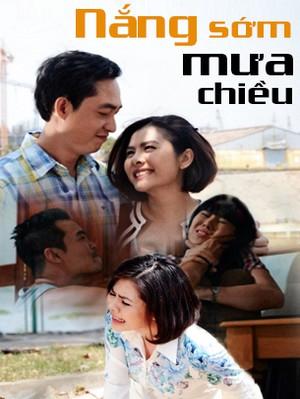 Phim Nắng Sớm Mưa Chiều - VTV9